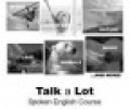 Talk a Lot Spoken English Course